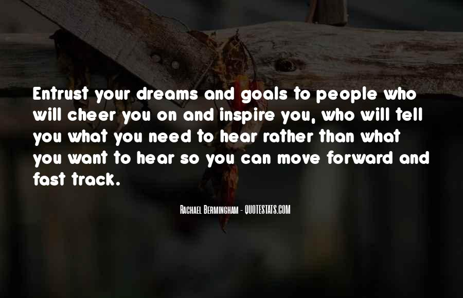 Dreams And Goals Inspirational Quotes #1596876