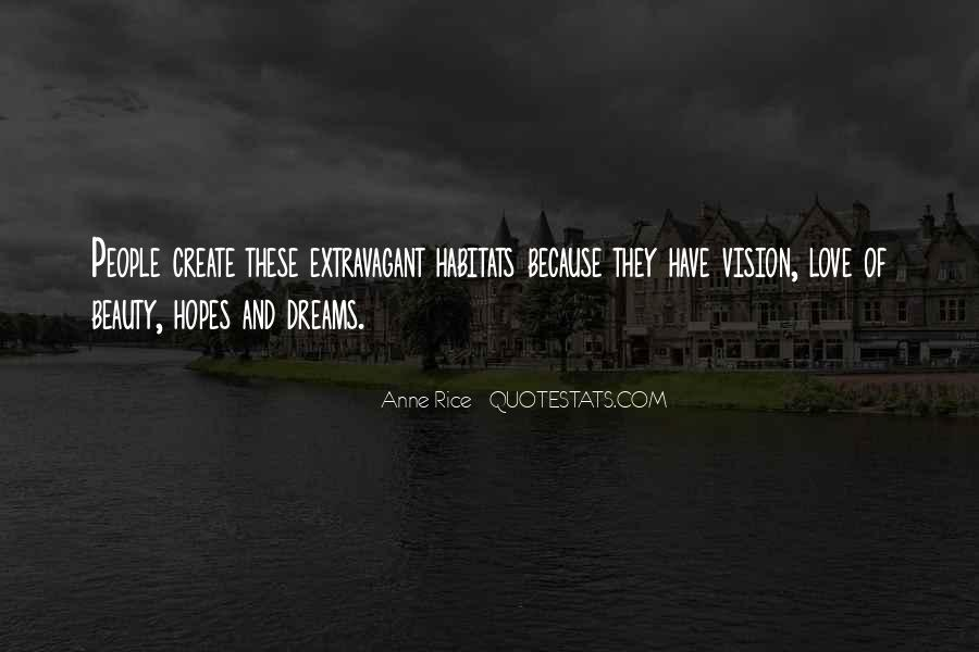 Dreams And Vision Quotes #1054541