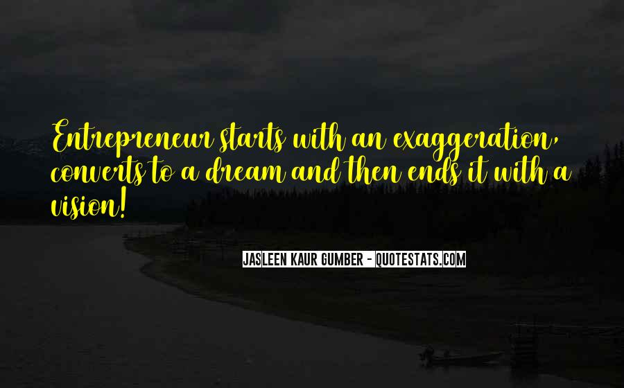 Dreams And Vision Quotes #1182846