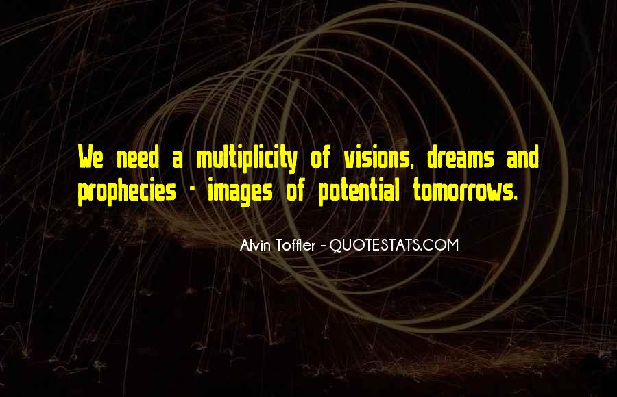 Dreams And Vision Quotes #1247934