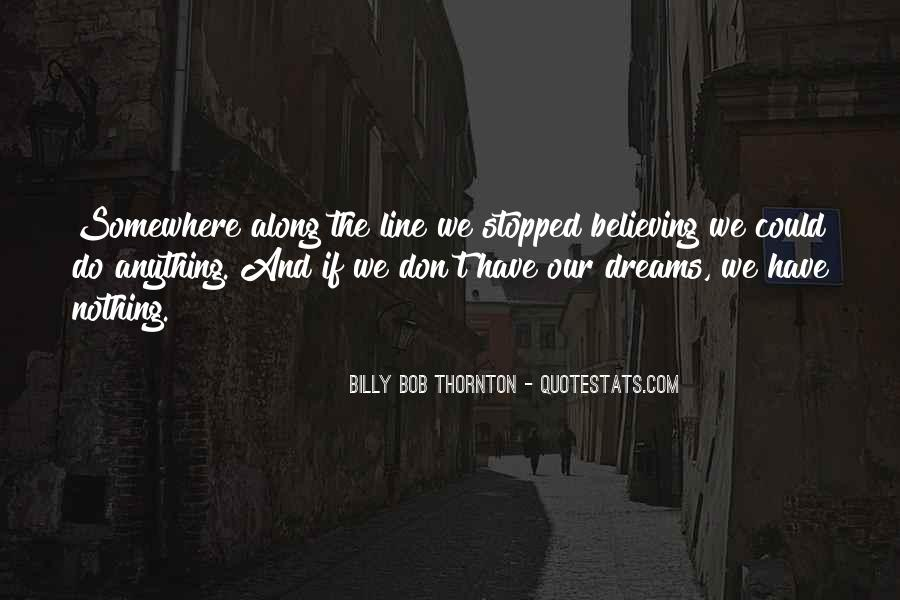 Dreams And Vision Quotes #1310931