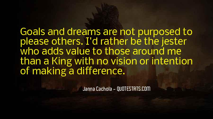 Dreams And Vision Quotes #1320770