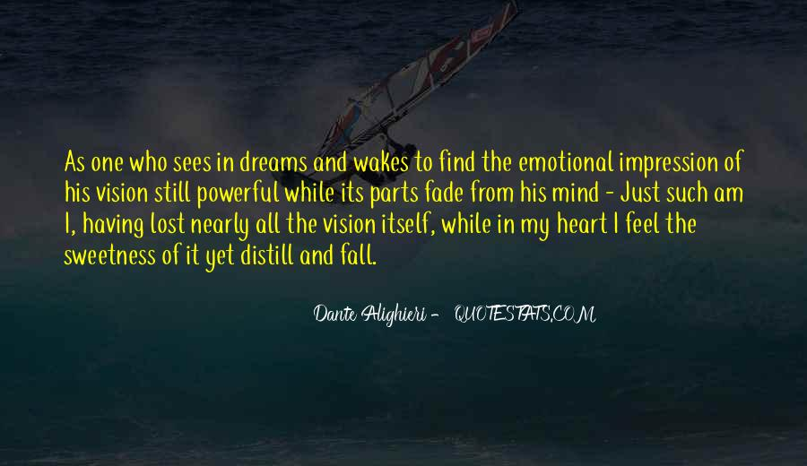 Dreams And Vision Quotes #1447198