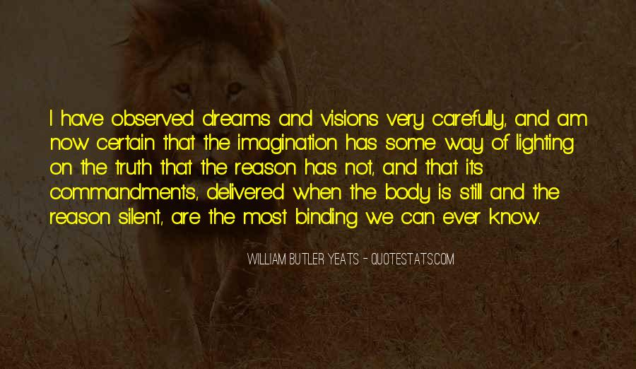 Dreams And Vision Quotes #1461560