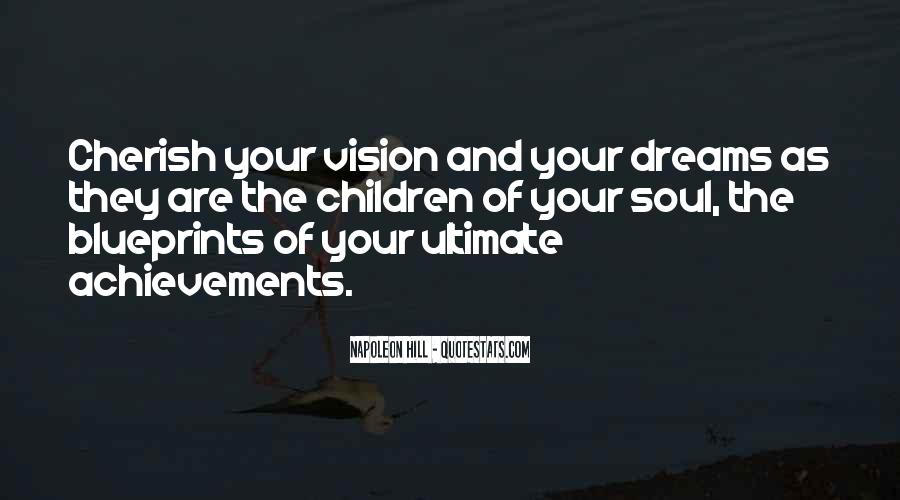 Dreams And Vision Quotes #1530919