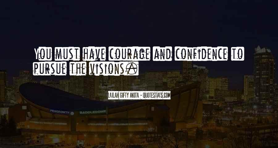 Dreams And Vision Quotes #1537747