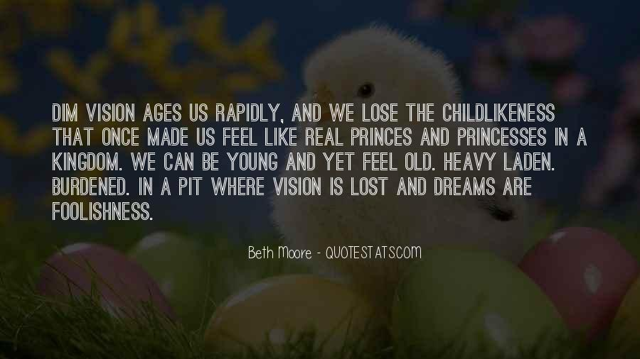 Dreams And Vision Quotes #1586521