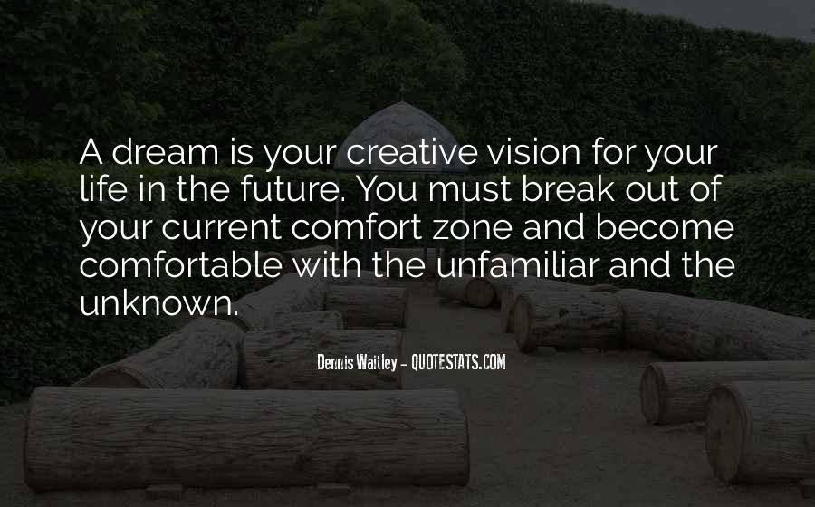 Dreams And Vision Quotes #161447