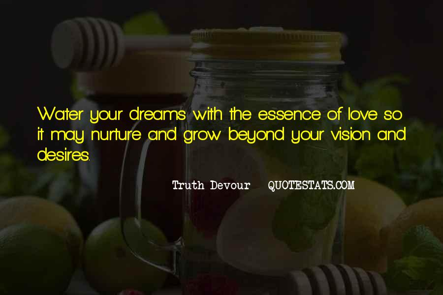 Dreams And Vision Quotes #1622182