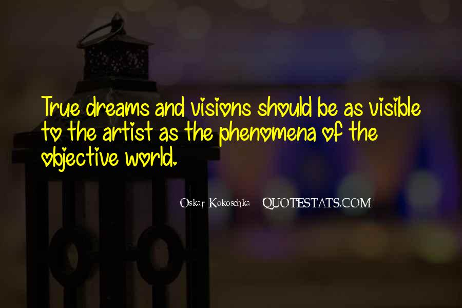 Dreams And Vision Quotes #1774144