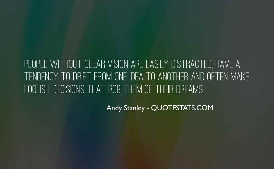 Dreams And Vision Quotes #1877001