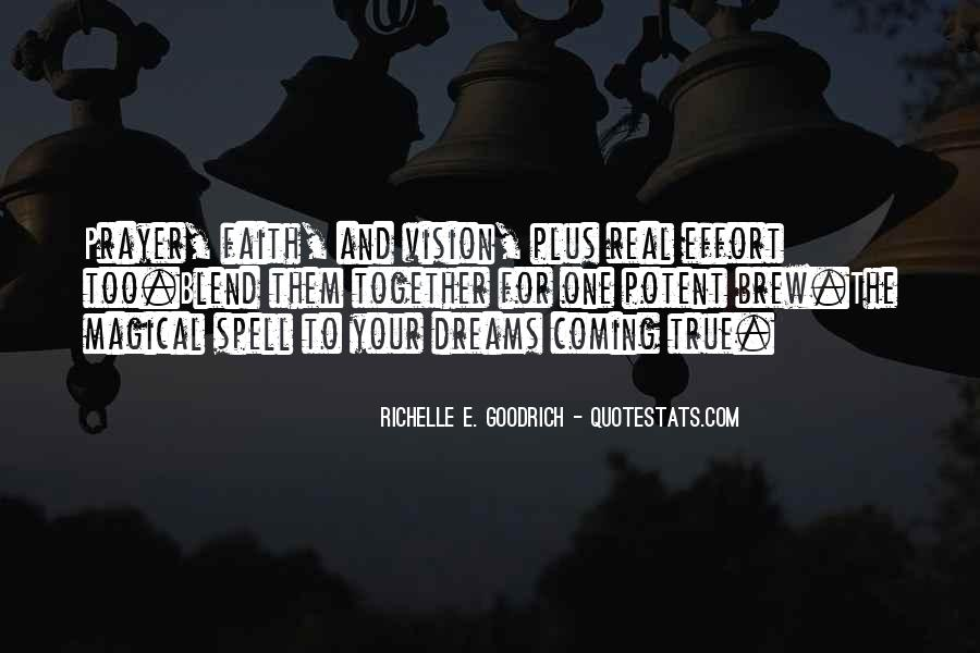 Dreams And Vision Quotes #238779