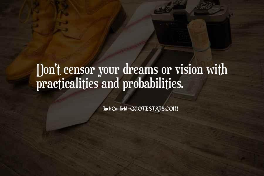 Dreams And Vision Quotes #244089