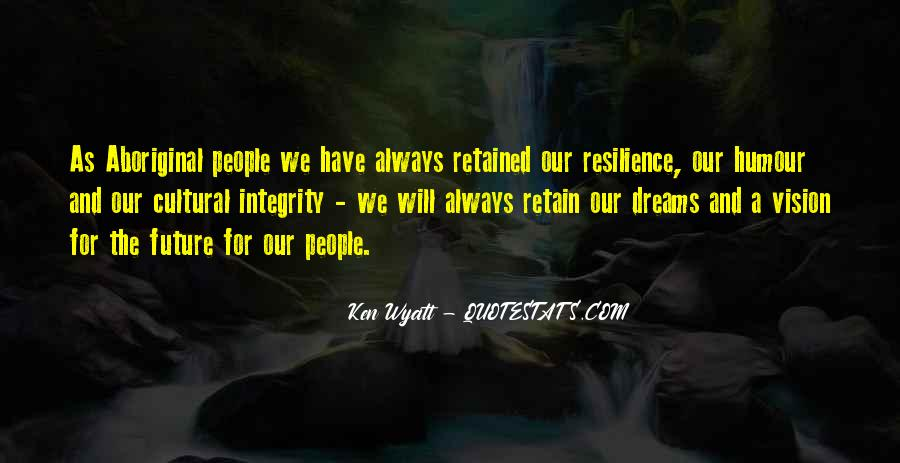Dreams And Vision Quotes #255610