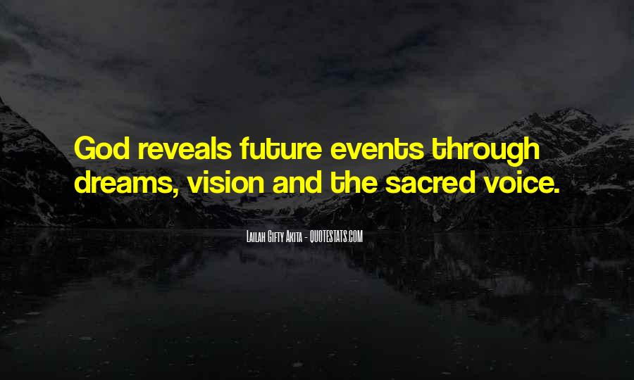 Dreams And Vision Quotes #340992