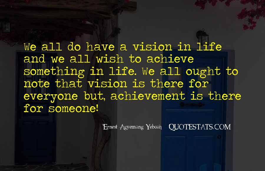 Dreams And Vision Quotes #353488