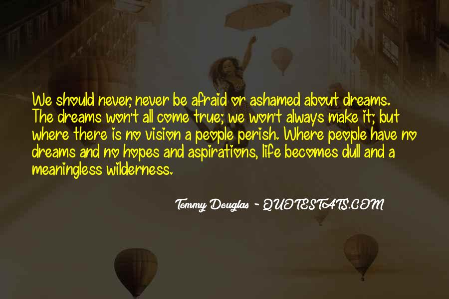 Dreams And Vision Quotes #439006