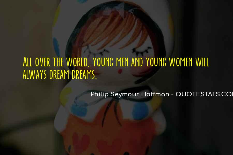 Dreams And Vision Quotes #499816