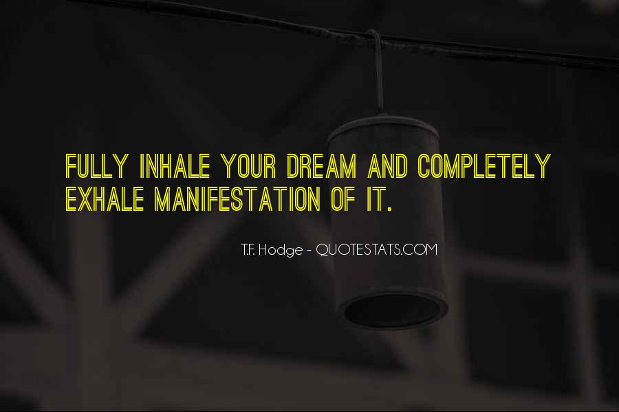 Dreams And Vision Quotes #50294