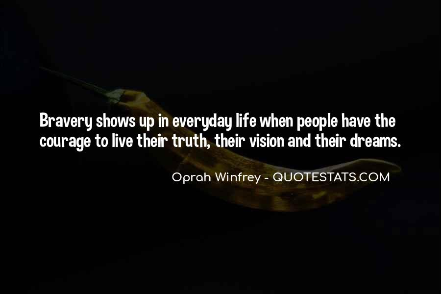 Dreams And Vision Quotes #529191