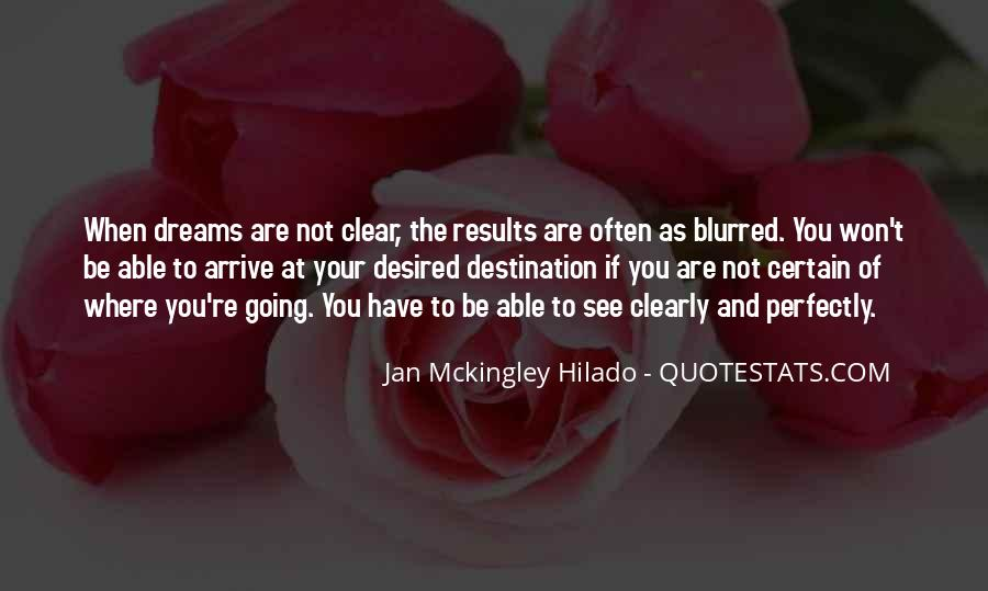 Dreams And Vision Quotes #562205