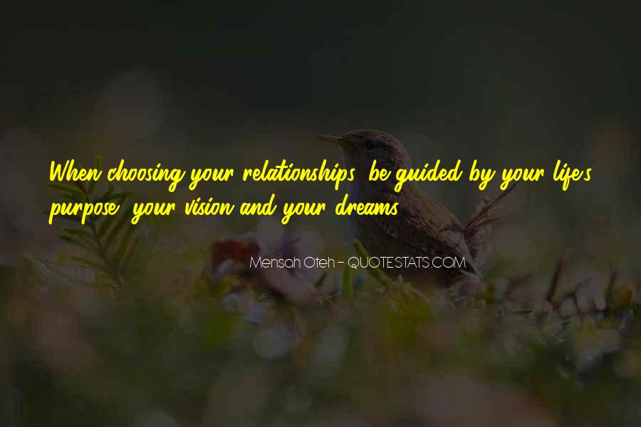 Dreams And Vision Quotes #649038