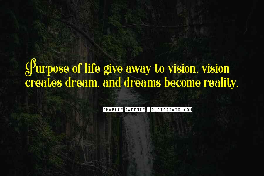 Dreams And Vision Quotes #672252