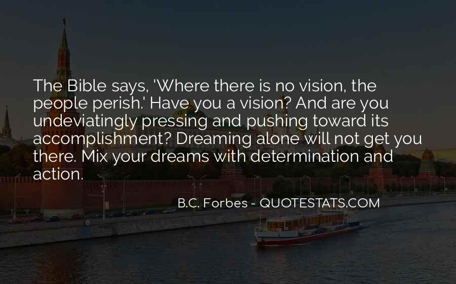 Dreams And Vision Quotes #684815