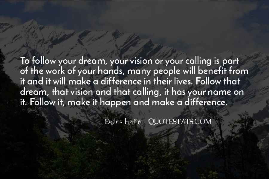 Dreams And Vision Quotes #694697
