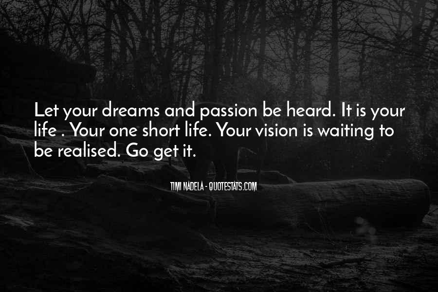 Dreams And Vision Quotes #711261