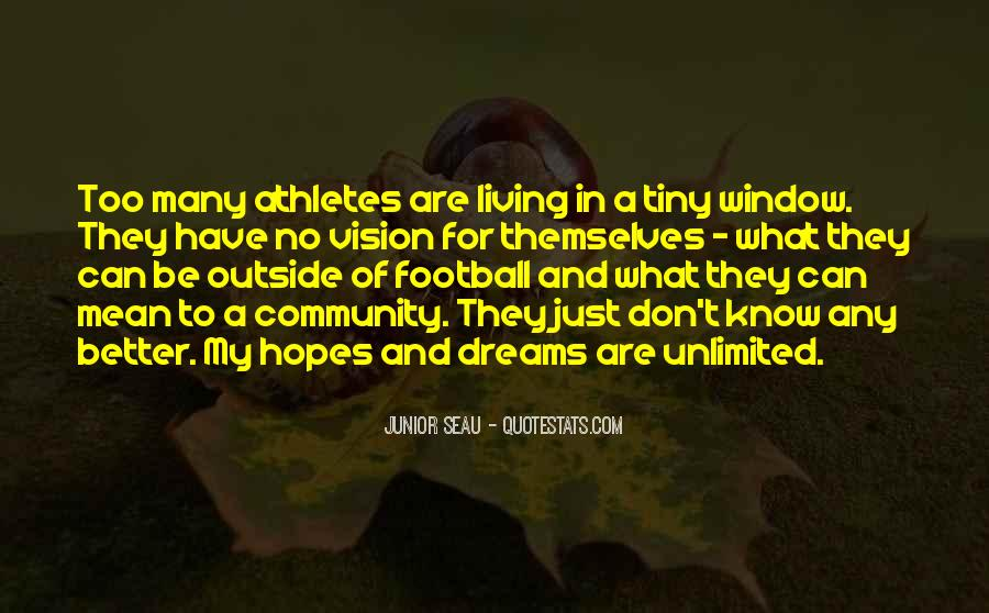 Dreams And Vision Quotes #885794