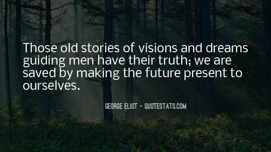 Dreams And Vision Quotes #998835