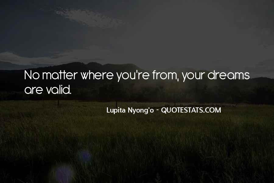 Dreams Are Valid Quotes #1242363
