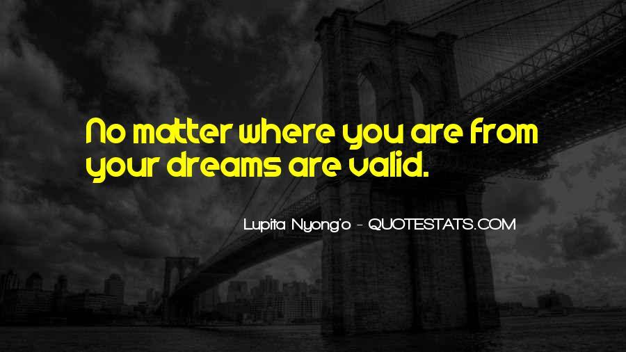 Dreams Are Valid Quotes #787964