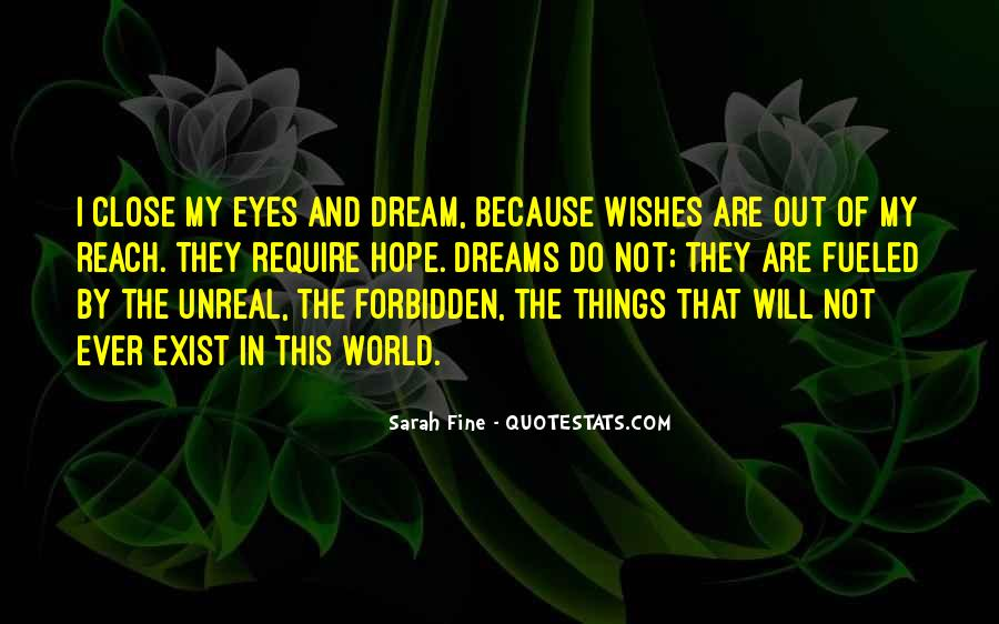Top 34 Dreams In My Eyes Quotes Famous Quotes & Sayings