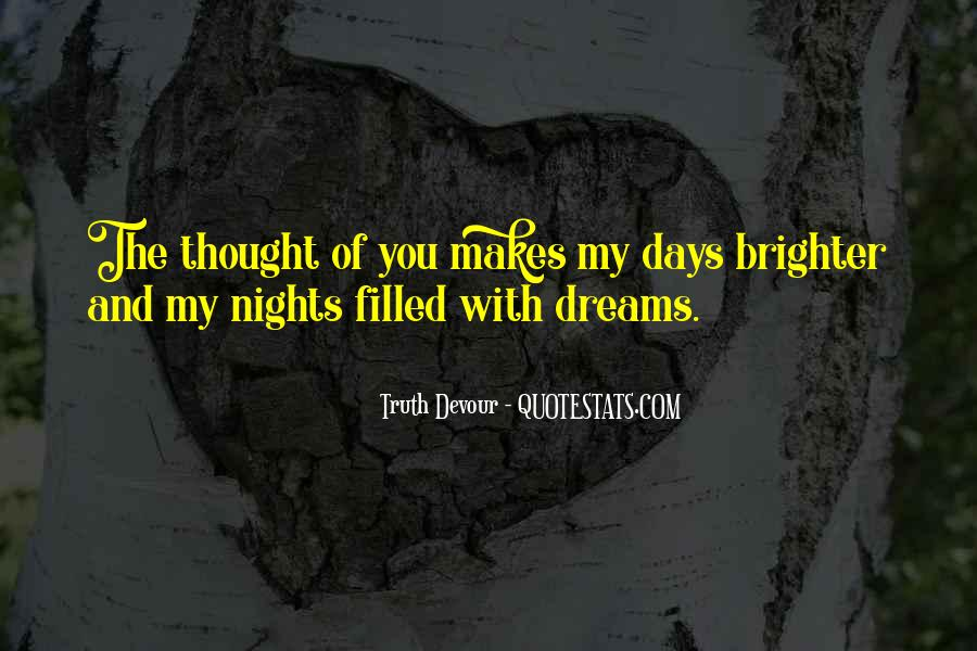 Dreams Of Brighter Days Quotes #1688827