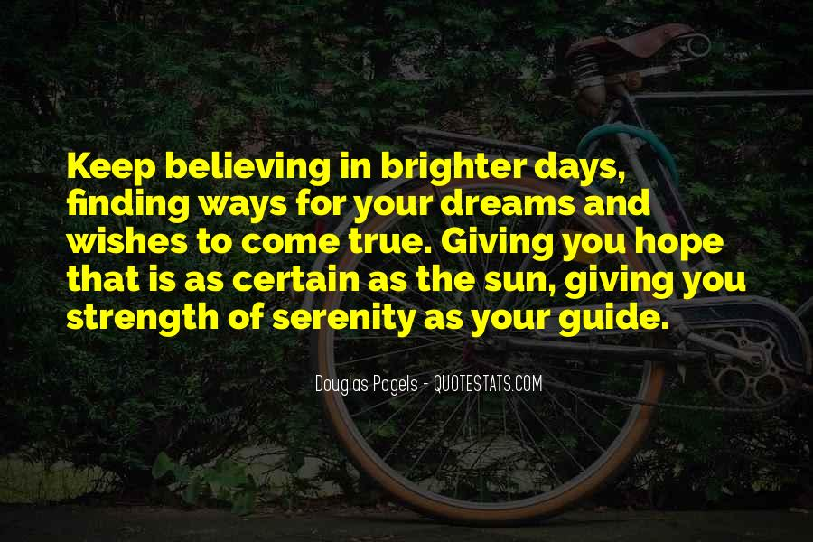 Dreams Of Brighter Days Quotes #764825