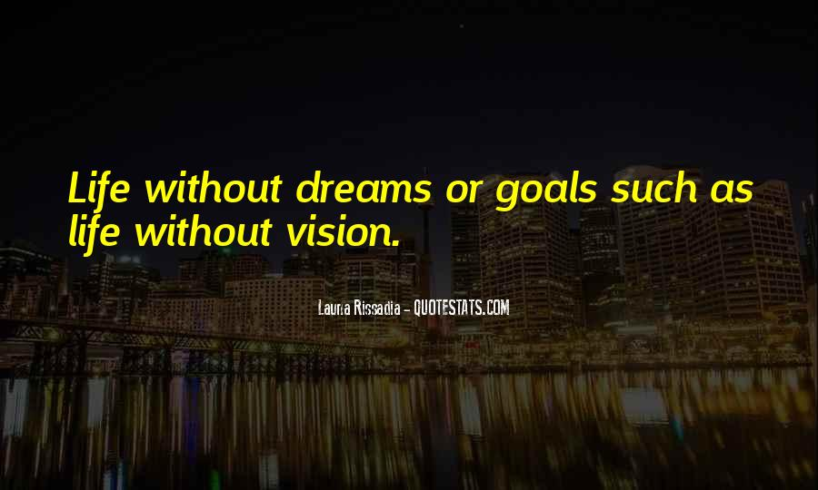 Dreams Without Goals Quotes #1553621