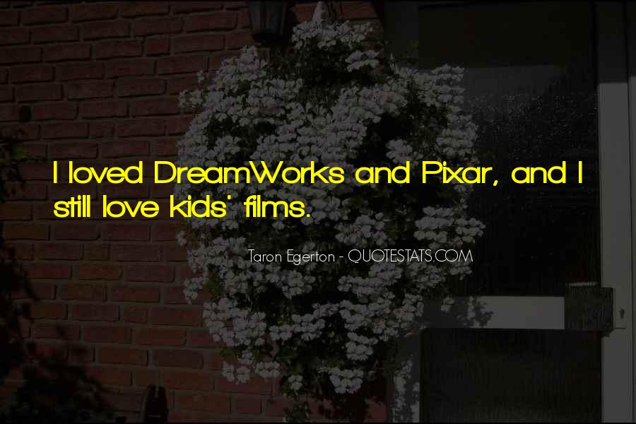 Dreamworks Love Quotes #1675735