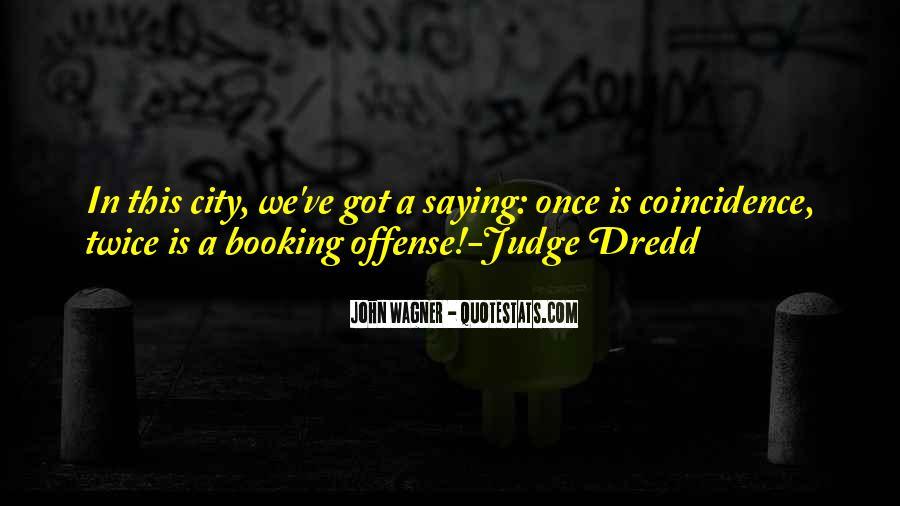 Dredd's Quotes #1459245