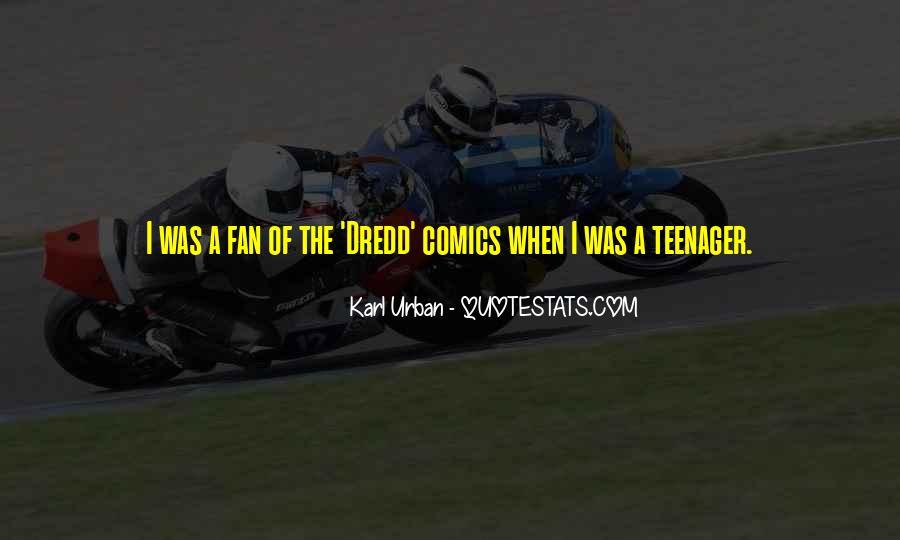 Dredd's Quotes #1558681