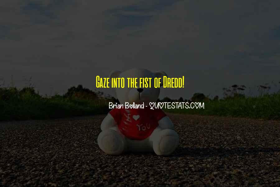 Dredd's Quotes #841603