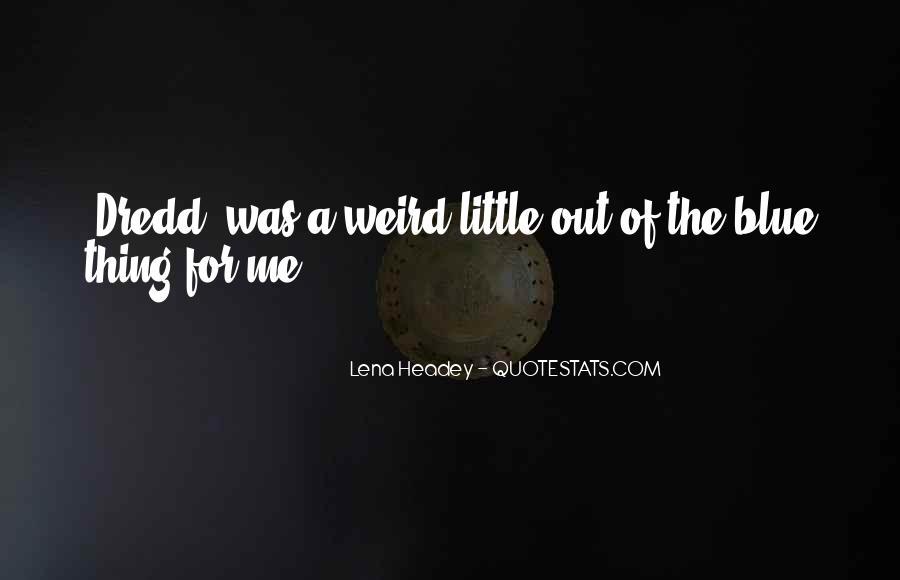 Dredd's Quotes #886114