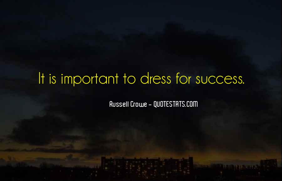 Dress For Success Quotes #243617