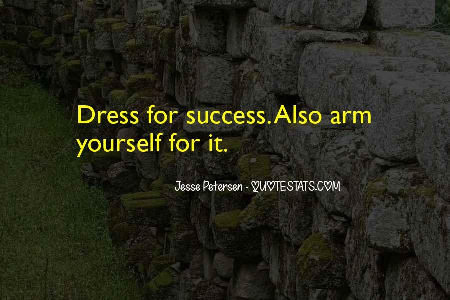 Dress For Success Quotes #877189