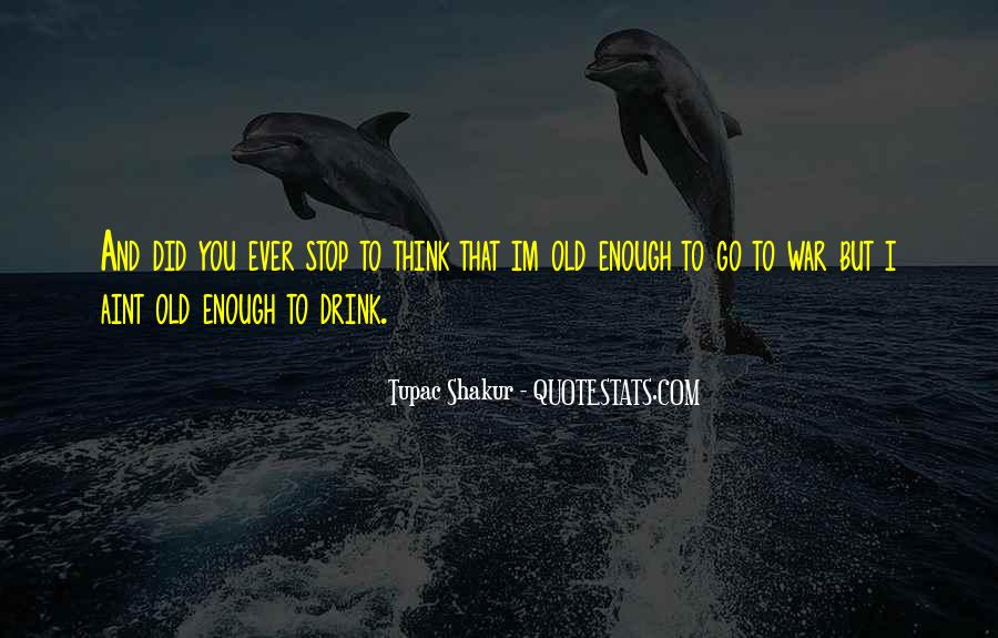 Drink To That Quotes #46801