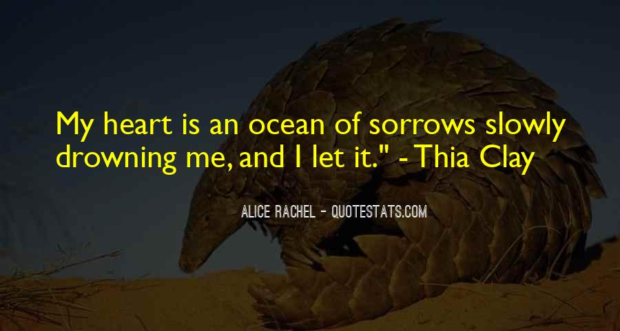 Drowning My Sorrows Quotes #1364732