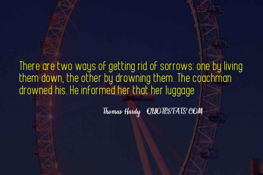 Drowning My Sorrows Quotes #1400580