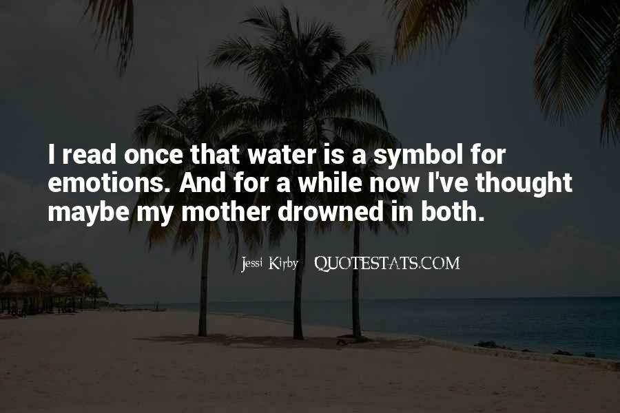 Drowning My Sorrows Quotes #1467989