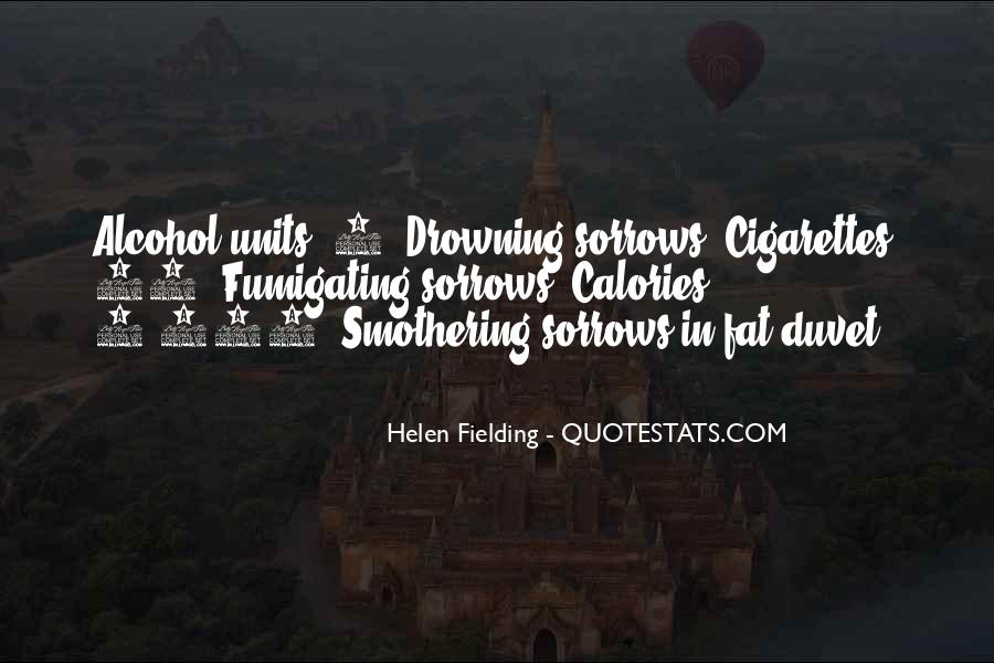 Drowning My Sorrows Quotes #1690781